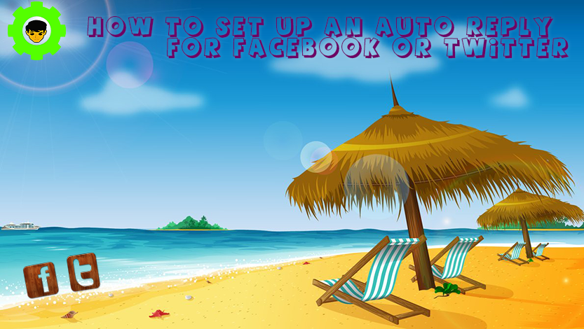 How to setup an auto reply for Facebook or Twitter