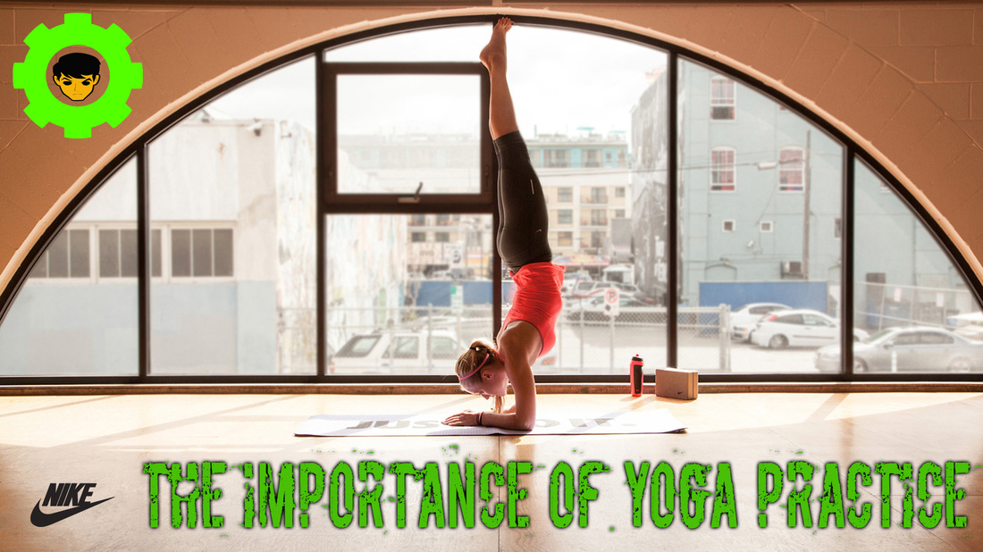 The Importance of Yoga Practice