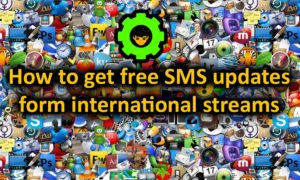 How to get free SMS updates form international streams