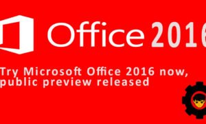 Try Microsoft Office 2016 now, public preview released