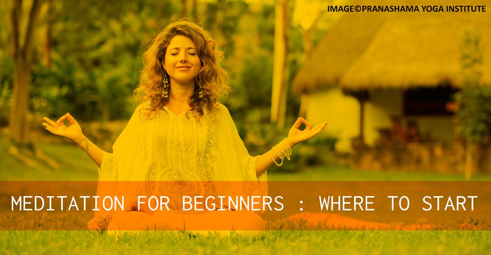 Meditation for Beginners: Where to Start