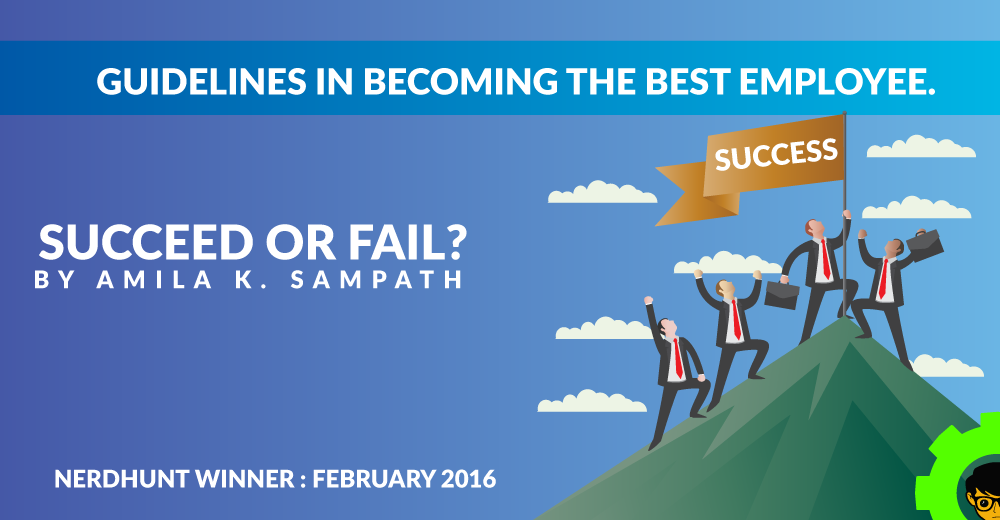 Succeed or Fail? : Guidelines in Becoming the Best Employee