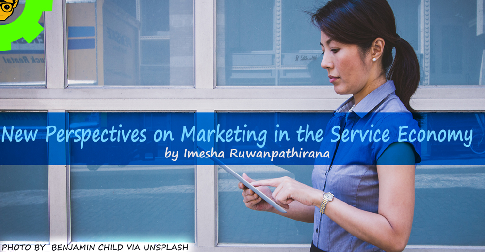 New Perspectives on Marketing in the Service Economy