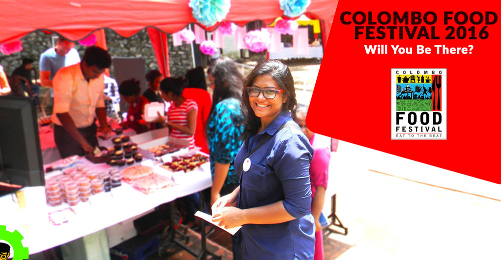 Colombo Food Festival 2016 – Will You Be There?
