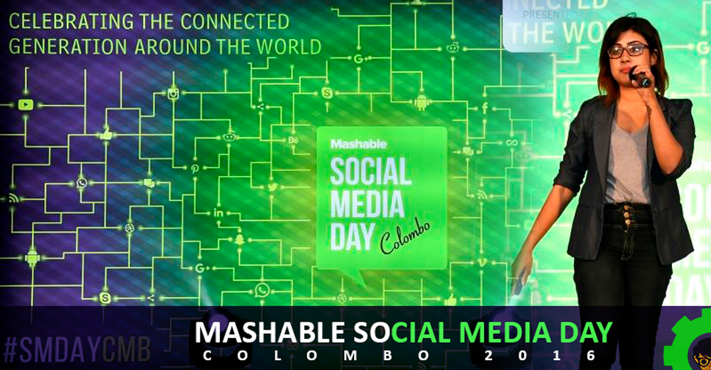 Mashable Social Media Day – Colombo 2016