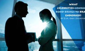 What Celebrities-Consumer Bond Brings to Brands Endorsed?