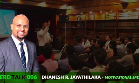 NerdTalk 006 -Dhanesh R. Jayathilaka - Motivational Speaker