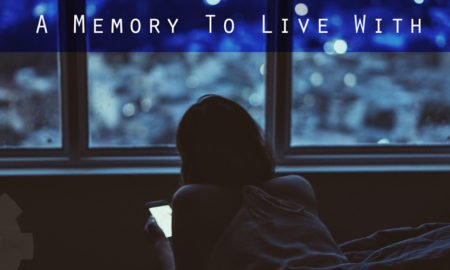 A Memory To Live With