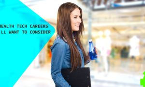 5 Health Tech Careers You'll Want to Consider