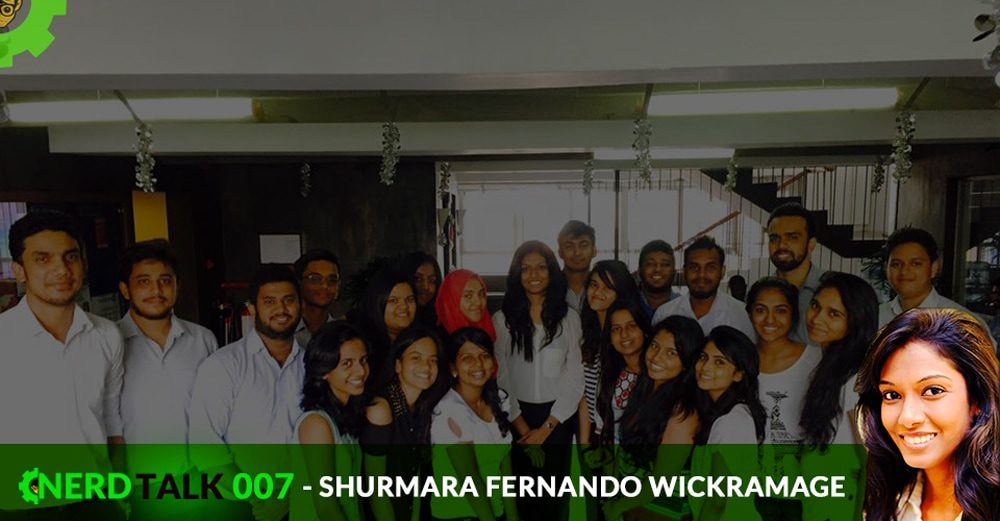 NerdTalk 007 - Shurmara Fernando Wickramage