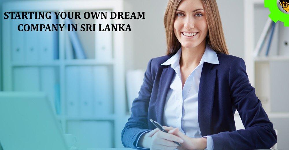Starting Your Own Dream Company in Sri Lanka
